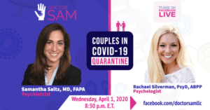 Couples in Covid-19 Quarantine with Dr. Sam and Dr. Rachael Silverman